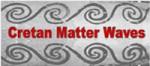 Cretan MatterWaves